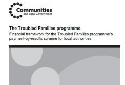 The Troubled Families Programme Financial Framework
