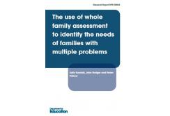 The use of whole family assessment to identify the needs of families with multiple problems