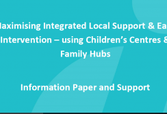 Childrens Centres and Family Hubs